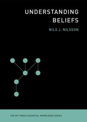 Understanding Beliefs By Nilsson, Nils J.